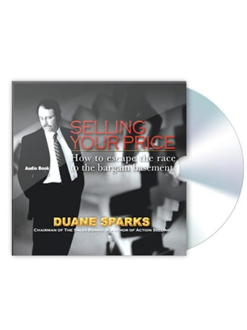 Selling Your Price - Audio Book CD How to escape the race to the bargain basement